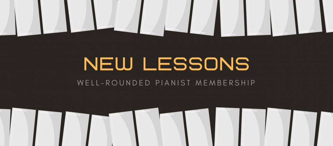 well rounded pianist new lessons